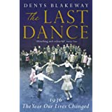 The Last Dance: 1936, the Year Our Lives Changedby Denys Blakeway