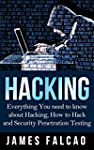 Hacking: Everything You need to know...