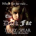The Dark Fae: The World of Fae, Book 1 (       UNABRIDGED) by Terry Spear Narrated by Jeanne Whitehouse