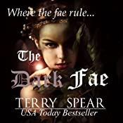 The Dark Fae: The World of Fae, Book 1 | Terry Spear