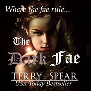 The Dark Fae: The World of Fae, Book 1 | [Terry Spear]