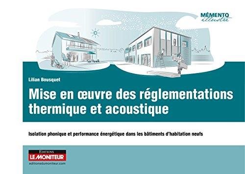 mise-en-oeuvre-des-reglementations-thermique-et-acoustique-isolation-phonique-et-performance-energet