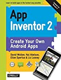 img - for App Inventor 2 2nd edition by Wolber, David, Abelson, Hal, Spertus, Ellen, Looney, Liz (2014) Paperback book / textbook / text book