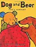 Dog and Bear: Twos Company