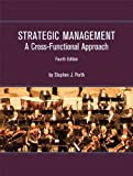 img - for By Stephen J. Porth - Strategic Management: A Cross-Functional Approach (4th Edition) (5/28/11) book / textbook / text book