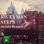 Riceyman Steps | Arnold Bennett