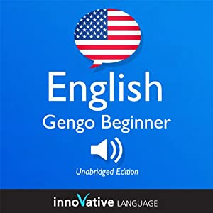 Learn English- Gengo Beginner English, Lessons 1-30 Audiobook