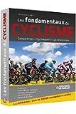 """Livre """"LES FONDAMENTAUX DU CYCLISME """" : Compétition, cyclosport, cyclotourisme"""