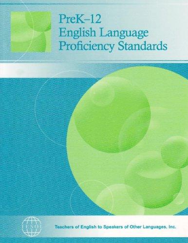 PreK-12 English Language Proficiency Standards
