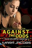 Against The Odds (Anna Dawsons Vegas #1)
