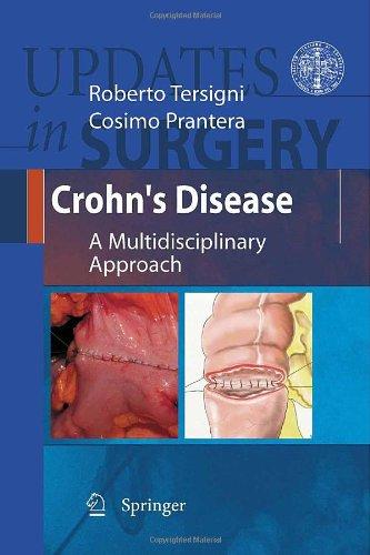 Crohn'S Disease: A Multidisciplinary Approach (Updates In Surgery)
