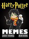 HARRY POTTER MEMES: Ultimate Funny Harry Potter Memes and Jokes 2017 (Memes For Kids)