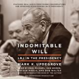 img - for Indomitable Will: LBJ in the Presidency book / textbook / text book