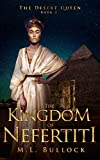 img - for The Kingdom of Nefertiti (The Desert Queen Book 3) book / textbook / text book