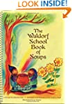 The Waldorf School Book of Soups