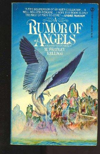 A Rumor of Angels, M. Bradley Kellogg