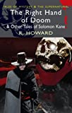 The Right Hand of Doom and Other Tales of Solomon Kane (Wordsworth Mystery & Supernatural)