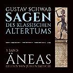 Äneas (Die Sagen des klassischen Altertums Band 3, Buch 4-6) | Gustav Schwab