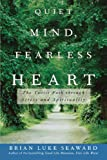 img - for Quiet Mind, Fearless Heart: The Taoist Path through Stress and Spirituality book / textbook / text book