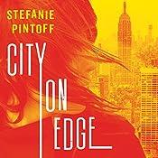City on Edge: Eve Rossi Series, Book 2 | Stefanie Pintoff