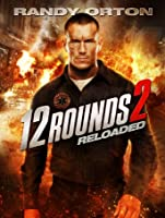 12 Rounds 2: Reloaded [HD]