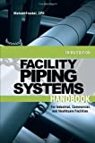www.payane.ir - Facility Piping Systems Handbook: For Industrial, Commercial, and Healthcare Facilities
