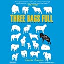 Three Bags Full: A Sheep Detective Story (       UNABRIDGED) by Leonie Swann Narrated by Josephine Bailey