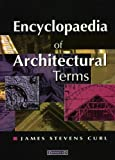 img - for Encyclopaedia of Architectural Terms book / textbook / text book