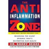 The Anti-Inflammation Zone (Zone (Regan)) ~ Barry Sears