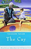 Cay (Puffin Modern Classics) (0140366202) by Taylor, Theodore