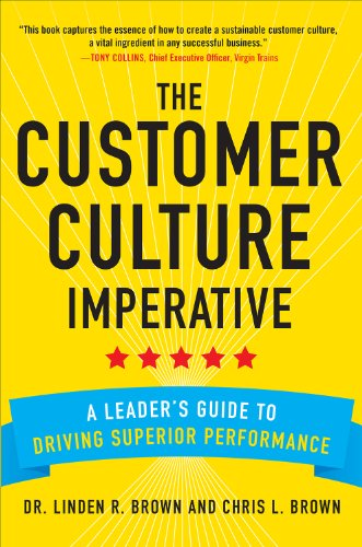 the-customer-culture-imperative-a-leaders-guide-to-driving-superior-performance