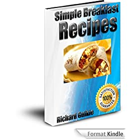 Simple Breakfast Recipes (English Edition)