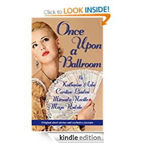 Once Upon a Ballroom: Original Short Stories And Exclusive Excerpts