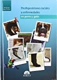 img - for PREDISPOSICIONES RACIALES A ENFERMEDADES EN PERRO Y GATO book / textbook / text book