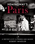 Hemingway's Paris: A Writer's City in...