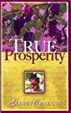 img - for True Prosperity book / textbook / text book