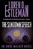 The Sundown Speech: An Amos Walker Mystery