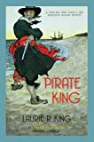Laurie R. King Pirate King (Mary Russell & Sherlock Holmes)