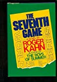 The Seventh Game (0453004202) by Kahn, Roger
