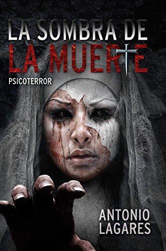 Portada del libro La sombra de la muerte de Antonio Lagares