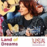 Land of Dreams (with Los Lobos & Bebe...