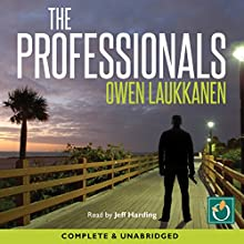The Professionals (       UNABRIDGED) by Owen Laukkanen Narrated by Jeff Harding