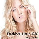 Daddy's Little Girl   Jody Darling