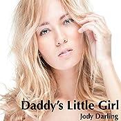 Daddy's Little Girl | [Jody Darling]