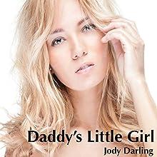 Daddy's Little Girl (       UNABRIDGED) by Jody Darling Narrated by Sierra Kline