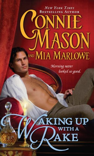 Waking Up With a Rake (Regency Rakes) by Connie Mason