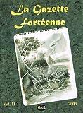 La Gazette Fort�enne Volume 2