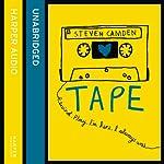 Tape | Steven Camden