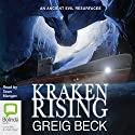 Kraken Rising: Alex Hunter, Book 6 (       UNABRIDGED) by Greig Beck Narrated by Sean Mangan