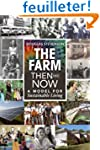 The Farm Then and Now: A Model for Su...